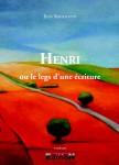 Livre Henri ou le legs d'une écriture